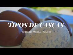 COMO FAZER TIPOS DE CASCAS DE OVO DE PASCOA - CURSO DE PASCOA - YouTube