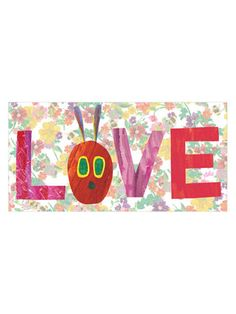 Love Love Love - art by Eric Carle from The Very Hungry Caterpillar live on gilt.com  www.marmonthill.com