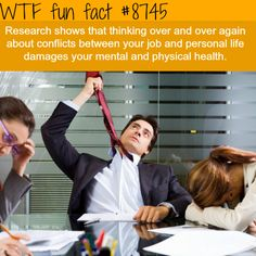Don't mix your job conflicts and your personal life - WTF fun facts
