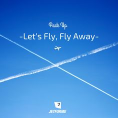 Let's fly fly away aviation quote