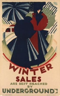 WINTER SALES ARE BEST REACHED BY UNDERGROUND by Edward McKnight Kauffer