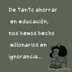 Mafalda...tan acertada....
