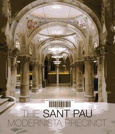 The Sant Pau modernista precinct Barcelona : Planeta : Fundació Privada Hospital de la Santa Creu i Sant Pau, cop. 2014 http://cataleg.ub.edu/record=b2163737~S1*cat