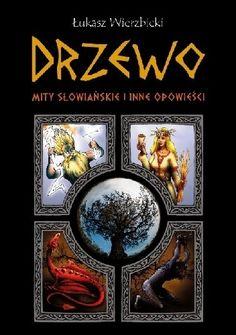 Okładka książki Drzewo. Mity słowiańskie i inne opowieści