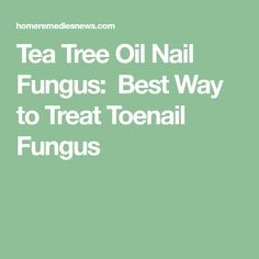 Tea Tree Oil Nail Fungus: Best Way to Treat Toenail Fungus… – Highly sensitive information and ugly truths about toe and nail fungus… Foot Fungus Treatment, Toe Fungus, Toenail Fungus Remedies, Fungus Toenails, Green Toe Nails, Green Nail, Tea Tree Oil Uses, Young Living Oils, Natural Remedies