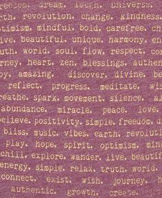 revolution. soul. discover. peace. positivity. optimism.