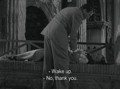 Famous Movie Quotes : Gregory Peck and Audrey Hepburn in Roman Holiday, William Wyler ♥ - Dear Art 9gag Funny, Hilarious, Citations Film, Louise Brooks, Movie Lines, Film Quotes, Funny Movie Quotes, Drunk Quotes, Pray Quotes