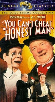 You Can't Cheat an Honest Man (1939)