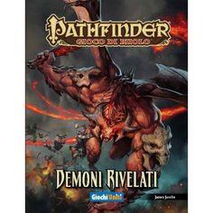 Pathfinder; Demoni rivelati