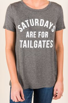 4565ba74 Saturdays Are For Tailgates Tee, Heather Gray - Saturdays Are For Tailgates  Tee, Heather Gray