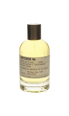 Le Labo Vetiver 46  The Rolls Royce of Vetivers, nurtured in Haiti and retired to Grasse in accord with local know-how, is the pillar of this perfume that, without a doubt, is the most masculine of all Le Labo creations! Among the 46 essences that make it up, pepper, gaïac, labdanum, cedar… Each expresses strength of character in its own way, and the delicate accompaniment of olibanum, a mysterious incense, leaves an intriguing spiritual dimension in its wake.  $220