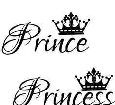 Princess Logo, Prince And Princess, King And Queen Crowns, King Queen, Family Tattoos, Sister Tattoos, Silhouette Curio, Silhouette Design, Princess Letras