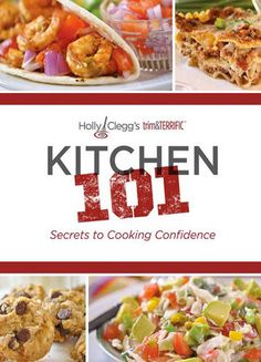 KITCHEN 101: My easiest cookbook! You'll love the Fix It Fast Chapter for easy #fall #recipes! on those hectic days! All have nutritional information!!! Use DISCOUNT CODE TRIM25 for additional 25% off at checkout!!!