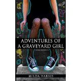 Adventures of a Graveyard Girl (Funeral Crashing #2) (Kindle Edition)By Milda Harris