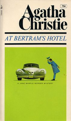 At Bertram's Hotel by Agatha Christie. Pocket Book edition.