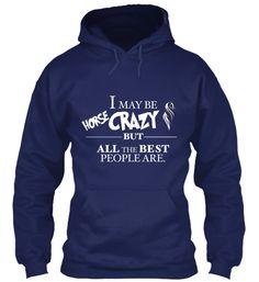 Are you Horse Crazy too?   Teespring