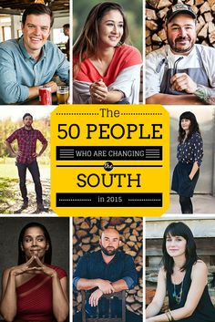 From groundbreaking chefs to designers with a voice, these are the Southerners you'll want to keep an eye on this year.