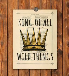 King of all wild things Poster print Boys room wall decor Nursery art Where the wild things are art print Wall hanging Book page art 8x10