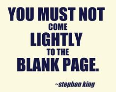 Stephan King has the best quotes! He should be a writer! I think he'd be pretty good at it! Famous Author Quotes, Writer Quotes, Literary Quotes, Writing A Book, Writing Tips, I Am A Writer, A Writer's Life, Writers Write, Sarcastic Quotes