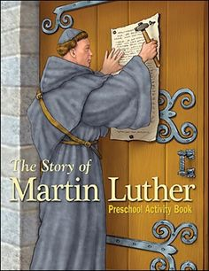Teach young children about the life of Martin Luther and God' love through an interactive book. Preschool Activity Books, Preschool Bible, Book Activities, Reformation Sunday, Martin Luther Quotes, Martin Luther Reformation, Luther Rose, Protestant Reformation, Bible Songs