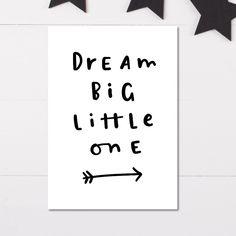 Dream Big Little One nursery print, New baby gift, Minimalist nursery wall art, Black and White Nursery Decor by violetandalfie on Etsy