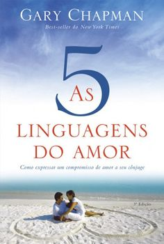 Download As Cinco Linguagens do Amor - Gary Chapman em ePUB mobi e pdf