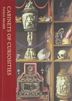 Cabinets of curiosities / Patrick Mauriès
