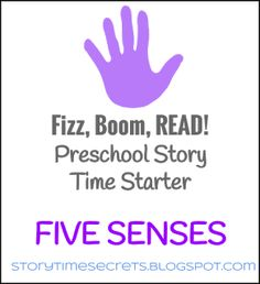 Fizz, Boom, Read! Preschool Story Time Starter: Five Senses