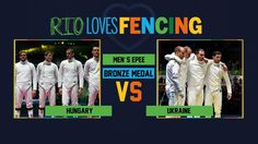 Rio 2016 Olympics,  Men's Epee teams to contest for Bronze,  Hungary and Ukraine