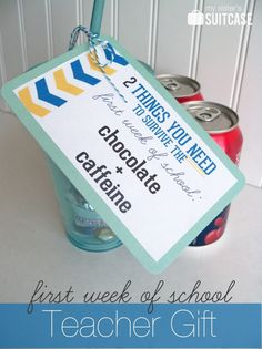 ♔   TEACHER APPRECIATION GIFT:  2 THINGS YOU NEED TO SURVIVE THE FIRST WEEK OF SCHOOL  CHOCOLATE + CAFFEINE