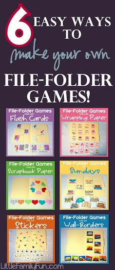 File Folder Games: How to make your own . . . materials that are easy to get your hands on plus ideas for different games to make