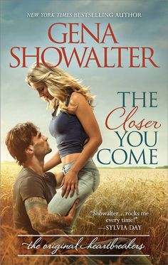 New Release! The Closer You Come (Original Heartbreakers #1) by Gena Showalter