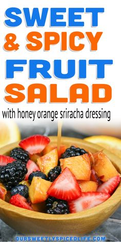 Fruit Salad with Honey Orange Sriracha Dressing: Make up this easy fruit salad recipe and enjoy a wonderful summer fruit side dish! Made with a honey orange sriracha dressing, this fruit salad idea is sure to be a hit with the family and at parties. Perfect for summer grilling meals, this fruit salad homemade is a spicy fruit salad and a fresh fruit side dish. Peaches, strawberries, blueberries, and blackberries combine for a delicious healthy side dish. #fruitsalad Homemade Fruit Salad, Fruit Salad Recipes, Fruit Salads, Summer Salads With Fruit, Fresh Fruit Salad, Healthy Fruit Snacks, Blueberry Salad, Dressing For Fruit Salad, Blackberries