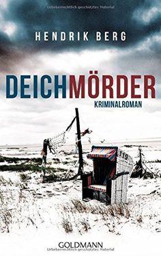 Deichmörder: Kriminalroman (Ein Fall für Theo Krumme, Band 1), http://www.amazon.de/dp/3442479916/ref=cm_sw_r_pi_awdl_xs_HweozbPYDF97M