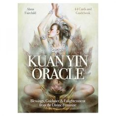 Kuan Yin Oracle Cards : A 44-Card Deck with guidebook by Alana Fairchild  COD available - Free shipping for purchase over Rs.1000
