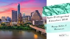 Sharing a collection of many of the apps, tools, ideas, iBooks, and resources shared from the 2018 Apple Distinguished Educator's event in Austin. Over 370 educators from 38 countries gathered. Technology Integration, Professional Development, Countries, New York Skyline, My Books, Ipad, Apple, Tools, Education