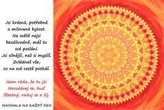 Mandala Jsi krásná, potřebná a milovaná bytost Favorite Quotes, Symbols, Life, Glyphs, Icons