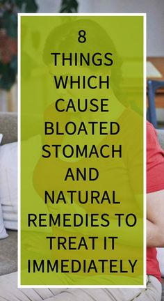 8 Things Which Cause Bloated Stomach and Natural Remedies to Treat It Immediately Health Goals, Health And Wellness, Health Tips, Health Benefits, Health Care, Natural Teething Remedies, Natural Cold Remedies, Herbal Remedies