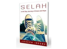 Introducing SELAH: A 90-Day Journey of Grace and Hope