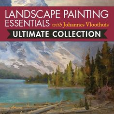 Landscape Painting Essentials with Johannes Vloothuis Ultimate Collec | NorthLightShop.com