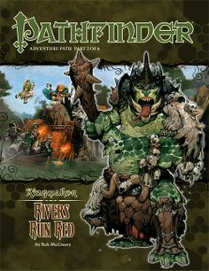 Pathfinder Adventure Path #32: Rivers Run Red (Kingmaker 2 of 6) (PFRPG) | Book cover and interior art for Pathfinder Roleplaying Game - PFRPG, 3rd Edition, 3E, 3.x, 3.0, 3.5, 3.75, Role Playing Game, RPG, Open Game License, OGL, Paizo Inc. | Create your own roleplaying game books w/ RPG Bard: www.rpgbard.com | Not Trusty Sword art: click artwork for source