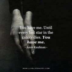 Soulmate and Love Quotes : QUOTATION – Image : Quotes Of the day – Description Quotes About Love Until Every Last Star (Live Life Quotes Love Life Quotes Live Life Happy) Sharing is Power – Don't forget to share this quote ! Liking Someone Quotes, Life Quotes To Live By, Quotes For Him, Fiance Quotes, Anniversary Quotes, Live Life Happy, Romance, Youre My Person, My Sun And Stars
