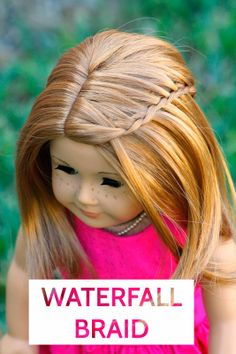 American Girl Dolls : Image : Description Doll Delight by The Spicys: Waterfall Braid Tutorial! Ag Doll Hairstyles, American Girl Hairstyles, Twist Hairstyles, Updo Hairstyle, Prom Hairstyles, American Girl Doll Lea, American Girl Crafts, Waterfall Braid Tutorial, Waterfall Twist