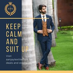 Keep Calm and Suit Up! Visit Sanjay Textile Store for deals and steals! Three Piece Suit, Sherwani, Tuxedo, Groom, Suit Jacket, Menswear, Calm, Textiles, Blazer