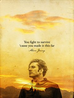 you fight to survive 'cause you made it this far - adam young - owl city