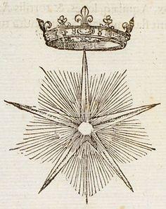 La confraternité de l'Ordre de l'Estoile, en la noble  [M] maison de saint Ouen lez Paris fut publiee & celebree  par le Roy Jan de France lan 1351.