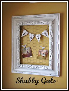Shabby Gals: Chicken Wire Frame