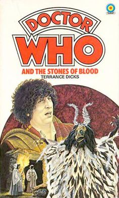 Doctor Who and the Stones of Blood by Terrance Dicks