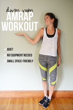 This workout requires no equipment, very little space, and is quiet for those with downstairs neighbors or sleeping roommates/family members. It's great for small apartments or dorms, even though I kn