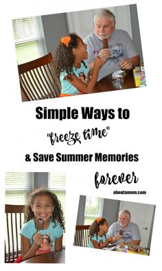 "So many fun memories are made over summer break when the kids are out of school. Here are some simple ways to ""freeze time"" and save summer memories forever. (AD)"